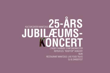 Kulturcenter Mantzius 25-års Jubilæumskoncert