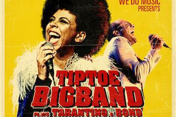 [Ny dato] TipToe Big Band Plays Tarantino & Bond feat. Dawn Joseph (UK) & Bobo Moreno