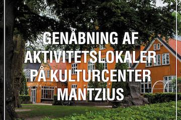 Genåbning af aktivitetslokaler på Kulturcenter Mantzius