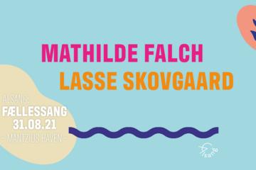 Lys, Liv & ALSANG: Fællessang med Mathilde Falch & Lasse Skovgaard