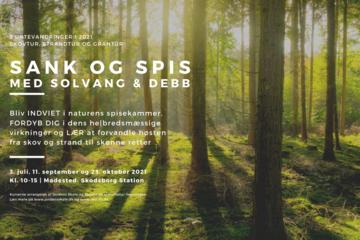 Sank & Spis med Solvang & Debb - Skovtur